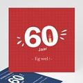 Meerderjarig Uitnodigingen Verjaardag 60 jaar. Eg wel!